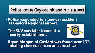 Police locate Gaylord hit and run suspect