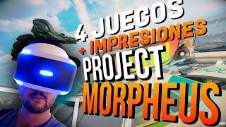 PROJECT MORPHEUS: 4 juegos + IMPRESIONES sobre la tecnología