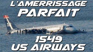 L'amerrissage PARFAIT du vol 1549 US AIRWAYS !