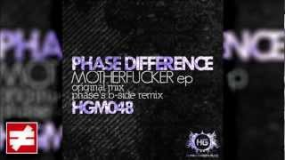 Phase Difference - Motherfucker (Original Mix)