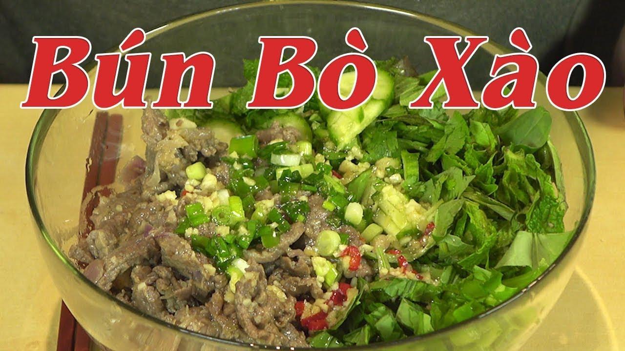 Bún bò xào – Cách làm bún bò xào sả ớt ăn với nước mắm chua ngọt ngon khỏi chê – By Nguyễn Hải