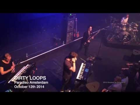 Dirty Loops ● Just Dance | Paradiso Amsterdam | October 12th 2014