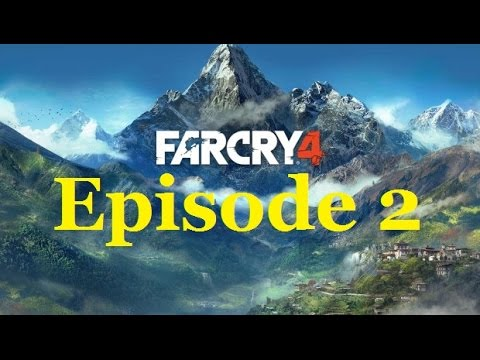 Far Cry 4 - Promise me you won't fall... - Episode 2