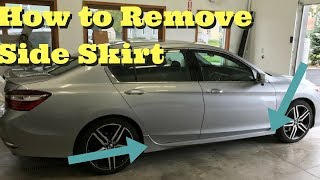2016 2017 Honda Accord How to Remove / Take Off Factory Side Skirt Ground Effects Rocker Molding