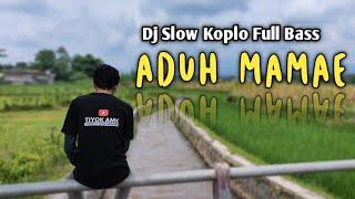 DJ Aduh Mamae Ada Cowok Baju Hitam Viral Tik Tok Terbaru - Dj Koplo Full Bass