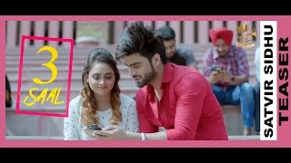 Download Hindi Video Songs - 3 SAAL || SATVIR SIDHU || TEASER || FEAT INDER CHAHAL & GUPZ SEHRA || CROWN RECORDS ||