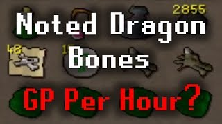 Wildy Noted Bones MoneyMaking | What is the GP Per Hour?