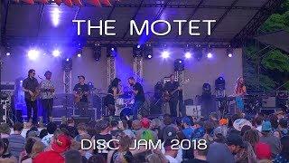 The Motet: 2018-06-08 - Disc Jam Music Festival; Stephentown, NY (Complete Show) [4K]