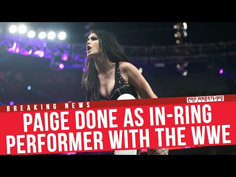 BREAKING NEWS: Paige Done As In-Ring Performer With The WWE