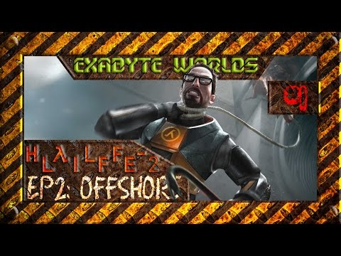 OFFSHORE #1 ☢️ HALF LIFE 2 EPISODE 2 (1080p60)