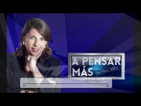 A PENSAR MÁS CON ROSA MARÍA PALACIOS 16/09/19