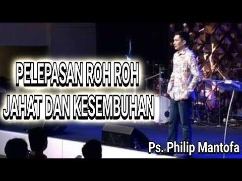 Pelepasan kuasa roh roh jahat dan kesembuhan by. Philip mantofa