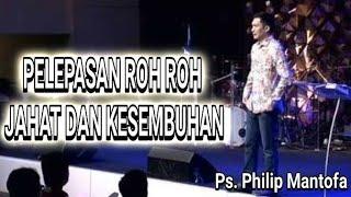 Download lagu Pelepasan kuasa roh roh jahat dan kesembuhan by. Philip mantofa