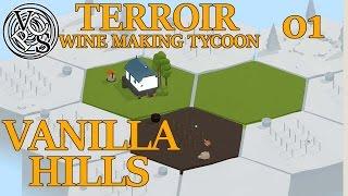 Vanilla Hills: Terroir EP01 – Wine Making Tycoon Simulator – Vanilla Hills