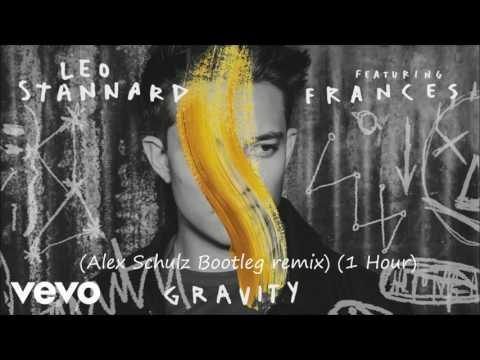 Leo Stannard ft. Frances - Gravity (Alex Schulz Bootleg) (1 HOUR VERSION)