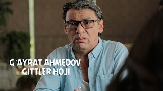 G`ayrat Ahmedov - Gittler Hoji 2017 | Ғайрат Ахмедов - Гиттлер Хожи 2017