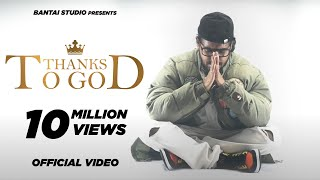 Thanks To God (Emiway Bantai) Mp3 Song Download