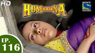 Hum Hai Na - हम है न - Episode 116 - 2nd March 2015