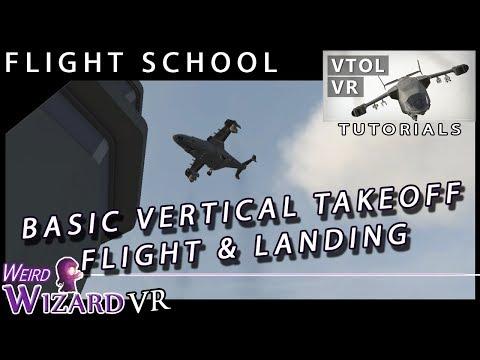 VTOL VR Tutorial - Vertical takeoff, flight and landing.
