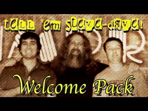 Tell 'em Steve-Dave Welcome Pack