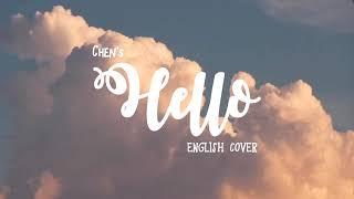Download lagu Chen - Hello (English Cover) | 안녕