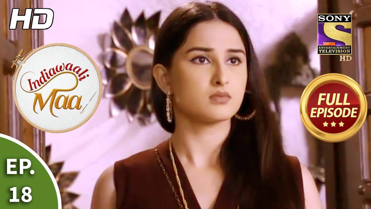 Download Indiawaali Maa - Ep 18 - Full Episode - 23rd September, 2020