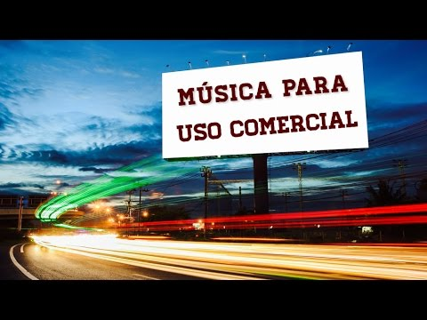 Music for Commercial Use ★  [PERFECT FOR ADVERTISING]