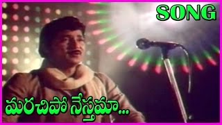 Marachipo Nesthama Song - Jeevana Poratam Telugu Video Songs - Sobhanbabu,Vijayashanthi