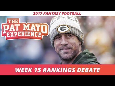 2017 Fantasy Football - Week 15 Rankings Debate, Sleepers, Starts and Sits