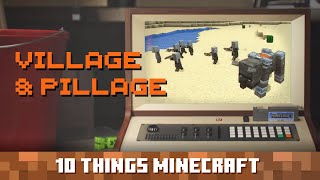 Village & Pillage: Ten Things You Probably Didn't Know About Minecraft