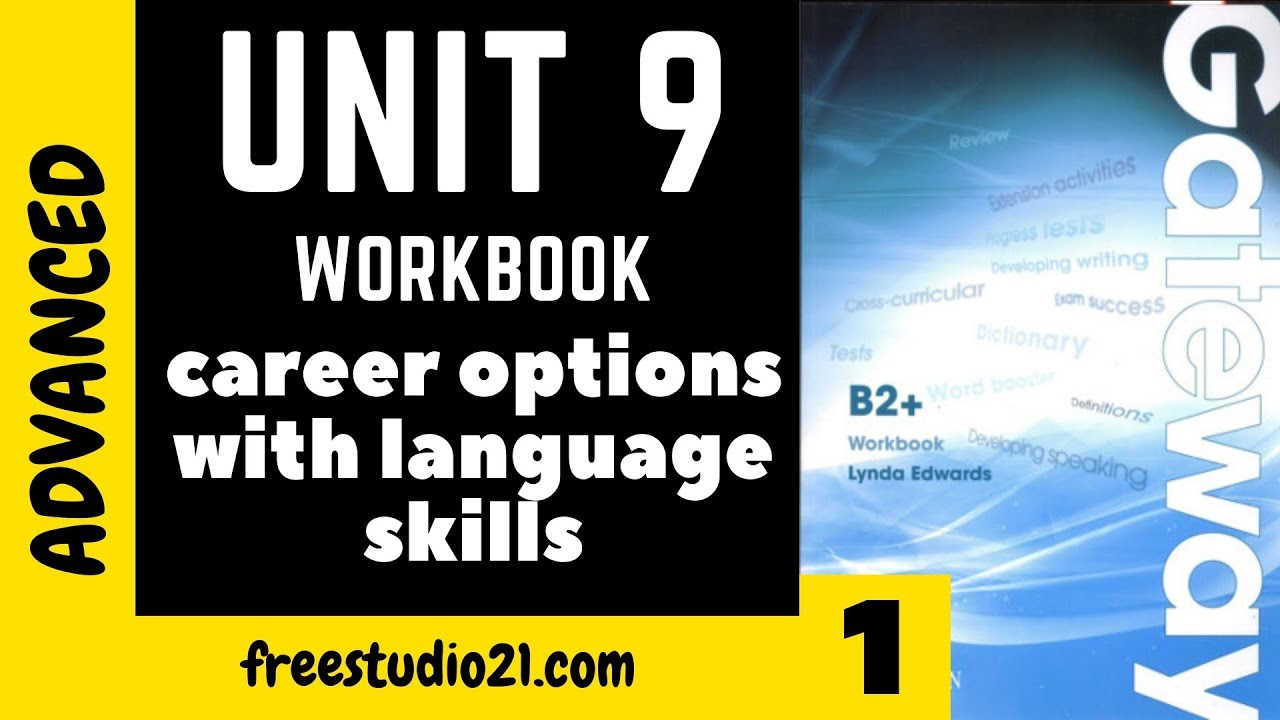 Gateway B2+   WB   Unit 9   текст CAREER OPTIONS WITH