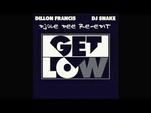 Dillon Francis, DJ Snake - Get Low (Djole Dee Re-edit ) + DOWNLOAD!