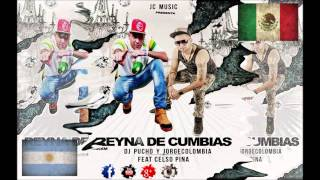 REYNA DE CUMBIAS - DJ PUCHO, JORGE COLOMBIA FT CELSO PIÑA (VERSION WEPA)
