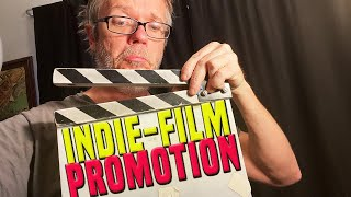 6 Tips for Promoting Your Indie Film