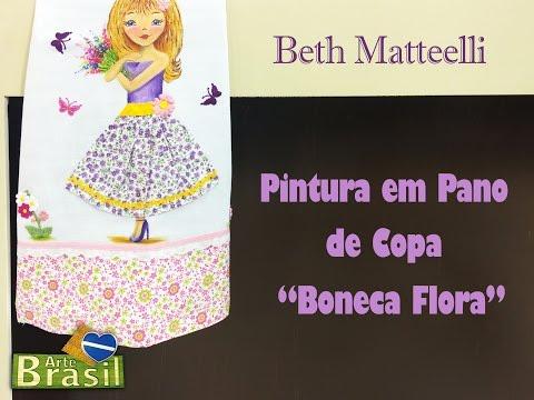 """Programa Arte Brasil - 28/01/2015 - Beth Matteelli - Pintura em Pano de Copa """" Boneca Flora"""""""