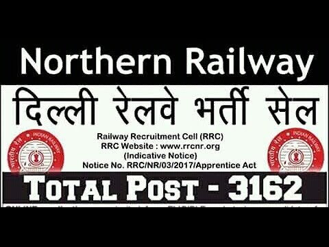 Northern Railway Recruitment 2017 Apply For 3162 Apprentices