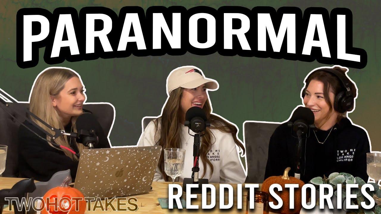 Paranormal -- Reddit Stories -- FULL EPISODE !!