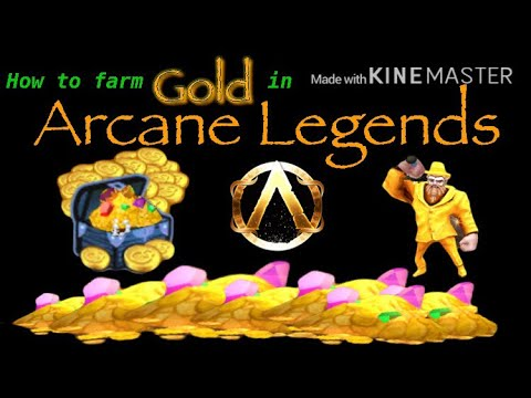 Arcane Legends | How To Farm Gold  & Get Rich (gold Loot)