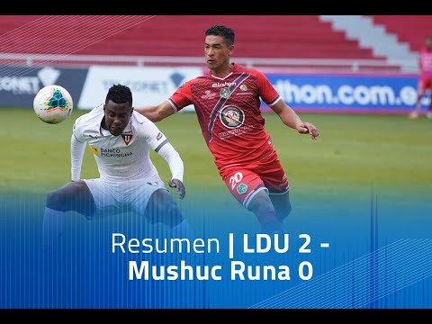 LDU Quito Mushuc Runa Goals And Highlights