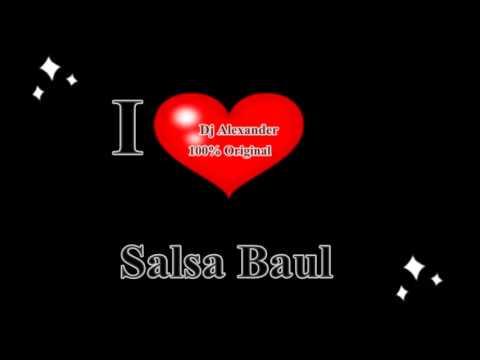 Te necesito para hablar Salsa Baul