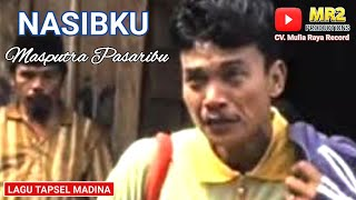 Download lagu NASIBKU Lagu Tapsel MASPUTRA PASARIBU MP3