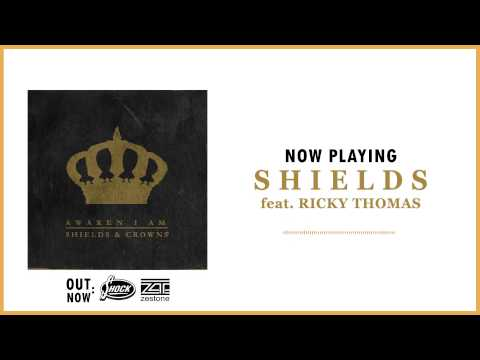 Awaken I Am - Shields feat. Ricky Thomas
