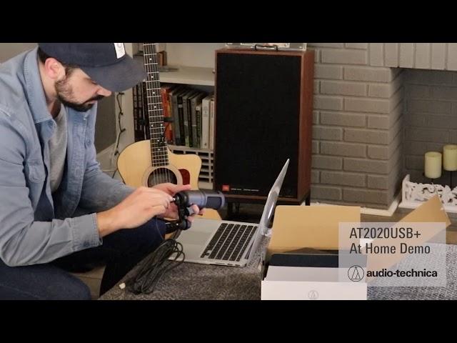AT2020USB+ Demo | Quick Setup and Recording at Home
