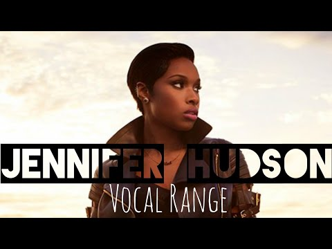 Jennifer Hudson Full Vocal Range: G#2 - C6 - A6 (Updated)
