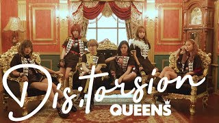QUEENS『Dis;tortion』Music Video  【DANCE ROCK アイドル】