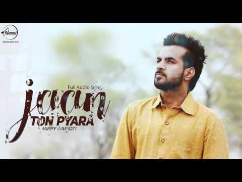 Jaan Ton Pyara ( Full Audio Song ) | Happy Raikoti | Punjabi Song Collection | Speed Records thumbnail