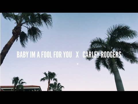 Baby I'm A Fool For You | Spring Break