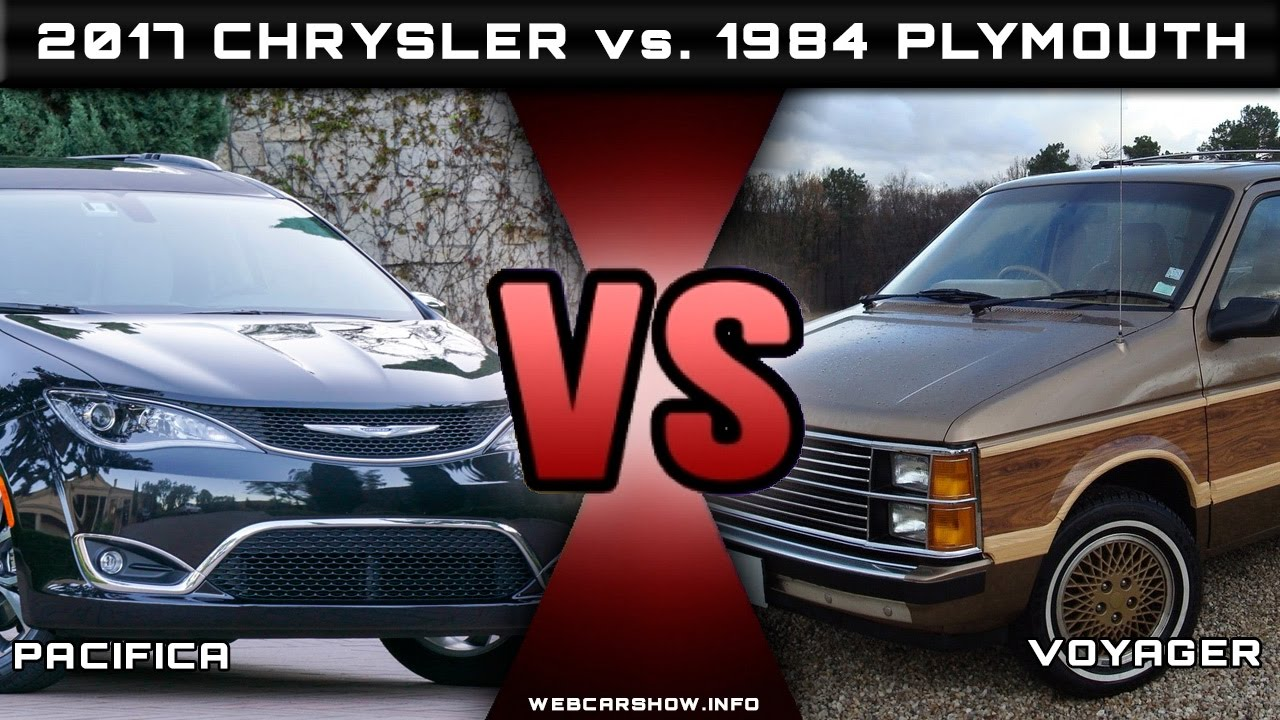 2017 Chrysler Pacifica Vs 1984 Plymouth Voyager Review Rendered Price Specs Release Date