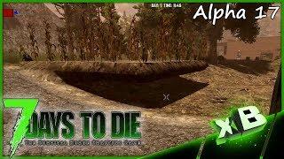 Alpha 17!!! :: 7 Days to Die   Alpha 17 :: E01