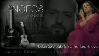 Ruslan Seferoglu & Zenfira İbrahimova - Nefes (Akustik)
